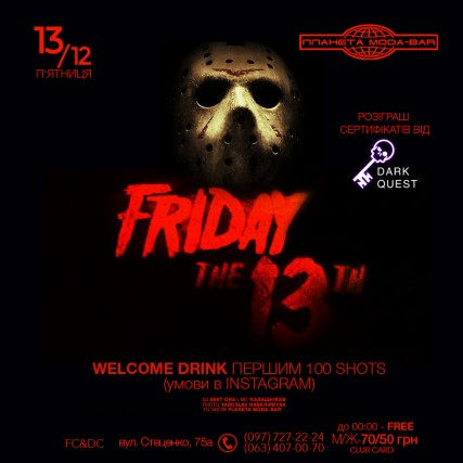 13 dec. FRIDAY the 13th